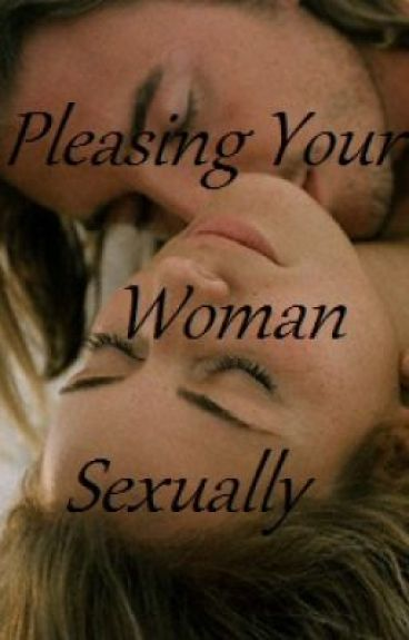 Sexually Pleasing Your Man 68