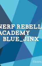 Nerf Rebelle Academy by ssoalexx