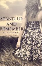 Stand Up and Remember (One Direction Fan-Fic) by MeganHampson