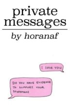 private messages // larry by horanaf