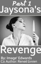 Jaysona's Revenge by Imageedwards