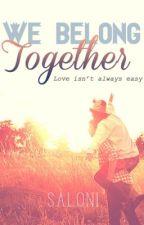 We Belong Together (On Hold) by My_Little_Secret_