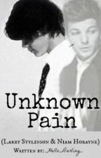 Unknown Pain [Larry Stylinson] by Hello_Darling_