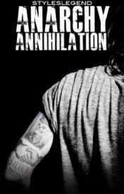 Anarchy: Annihilation by styleslegend