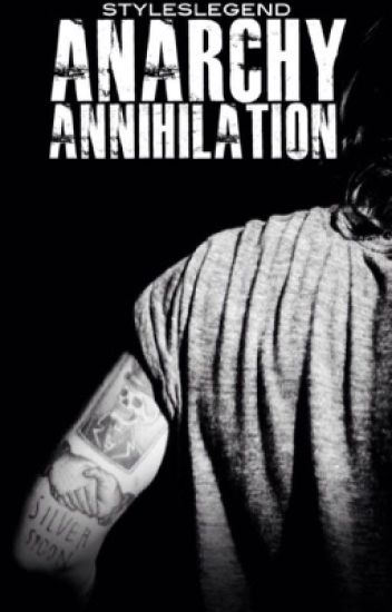 Anarchy: Annihilation