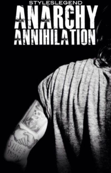 Anarchy: Annihilation