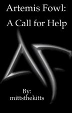 Artemis Fowl: A Call for Help by mittsthekitts