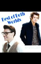 Best of Both Worlds by stylinson_sluts