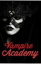 Vampire Academy  by xUnknownJ