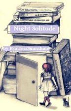 Night Solitude by ViciousIcePrincess