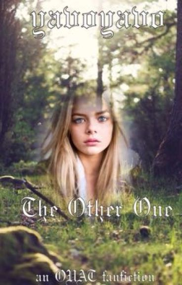 The Other One (an OUAT fanfiction) •on hold•