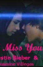I Miss You. ~Justin Bieber~ One Shot by KelsieBlair