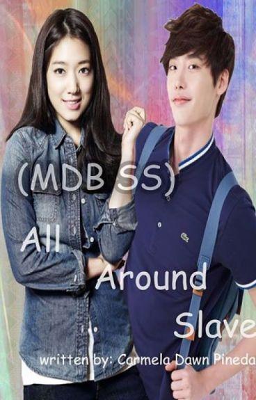 (MDB SS)  All Around Slave