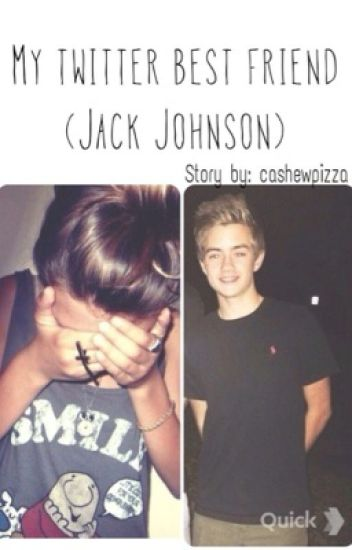 My twitter best friend (Jack Johnson)