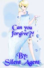 Can you forgive!?(Fairy tail, NaLu fanfic)Editing by Silent_Agent