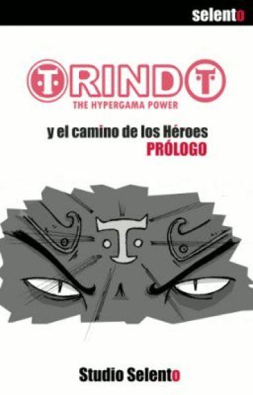 Orindo y El Camino de los Héroes: Prólogos by Selento