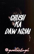 CRUSH KA DAW NIYA! (Short Story) by aryzxx