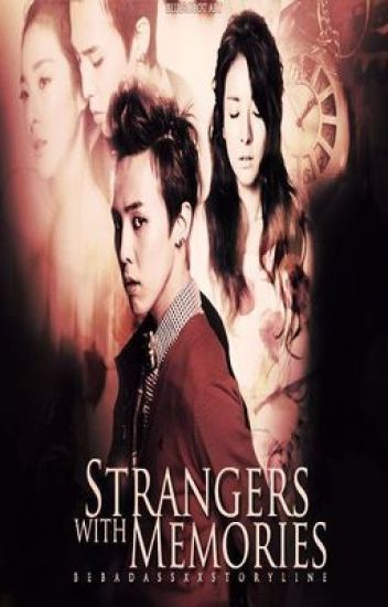 Strangers With Memories [DaraGon/NyongDal]
