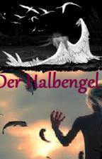 Der Halbengel by SPARKLE_angel_1904