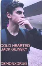 Cold Hearted. [Jack Gilinsky.] by demonxdrug