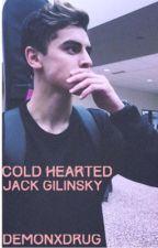 Cold Hearted. [Jack Gilinsky.] by demonxdrug