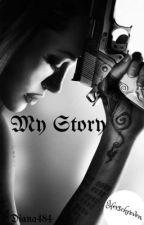 My Story by Diana484