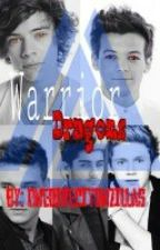 Warrior Dragons [Book #1]  {COMPLETED} by OneDirectionZillas