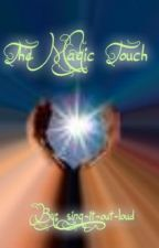 The Magic Touch by sing_it_out_loud