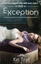 Exception by Kel_Trait