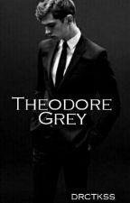 Theodore Grey. [Sin editar] by DRCTKSS
