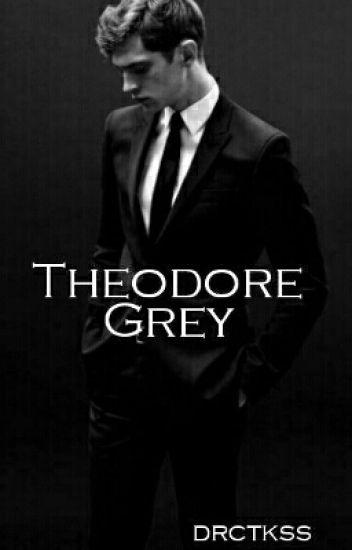 Theodore Grey. [Sin editar]