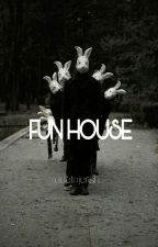 Fun House 》5SOS《 (Completed) by sugartistic