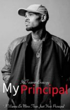 My Principal (Chris Brown FF) by ItsTeammBreezyy