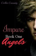 Impure: Angels by CallingCollin11