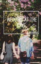 Wedding at the Cave (a Luke Hemmings Fanfiction) by FantasticAlex