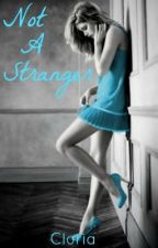 Not a Stranger by cloria
