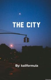 The City by kaliformula