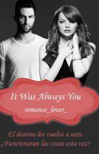 It was always you (Adam Levine) 2° LYF by romance_lover_