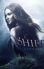 Shift by Lana_sky