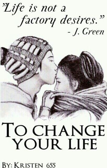 Да променя живота ти