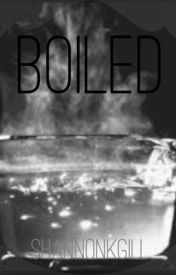 Boiled by shannonkgill