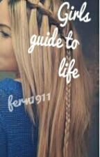 Girls Guide to Life!! by fern1911
