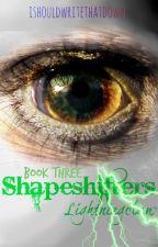 Shapeshifters: Lightningclaw by ishouldwritethatdown