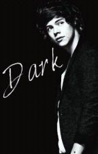 DARK (Μετάφραση) by Eleni_Styles_98
