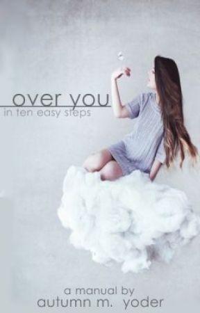 Over You by NaughtyAuti