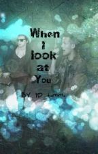 When I Look At You~Niam/Larry AU~ by 1D_tommo