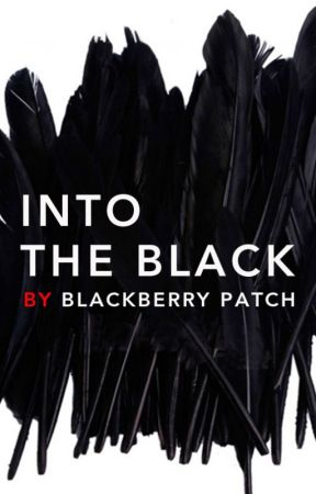 Into the Black by BlackberryPatch