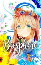 Biosphere ❀ Joys of Life by AllySpheres034