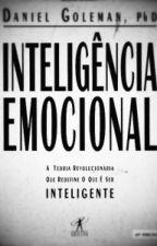 Inteligencia Emocional(Daniel Goleman) by kellinquinniloveyou1