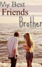 My Best Friends Brother by SPAlpha